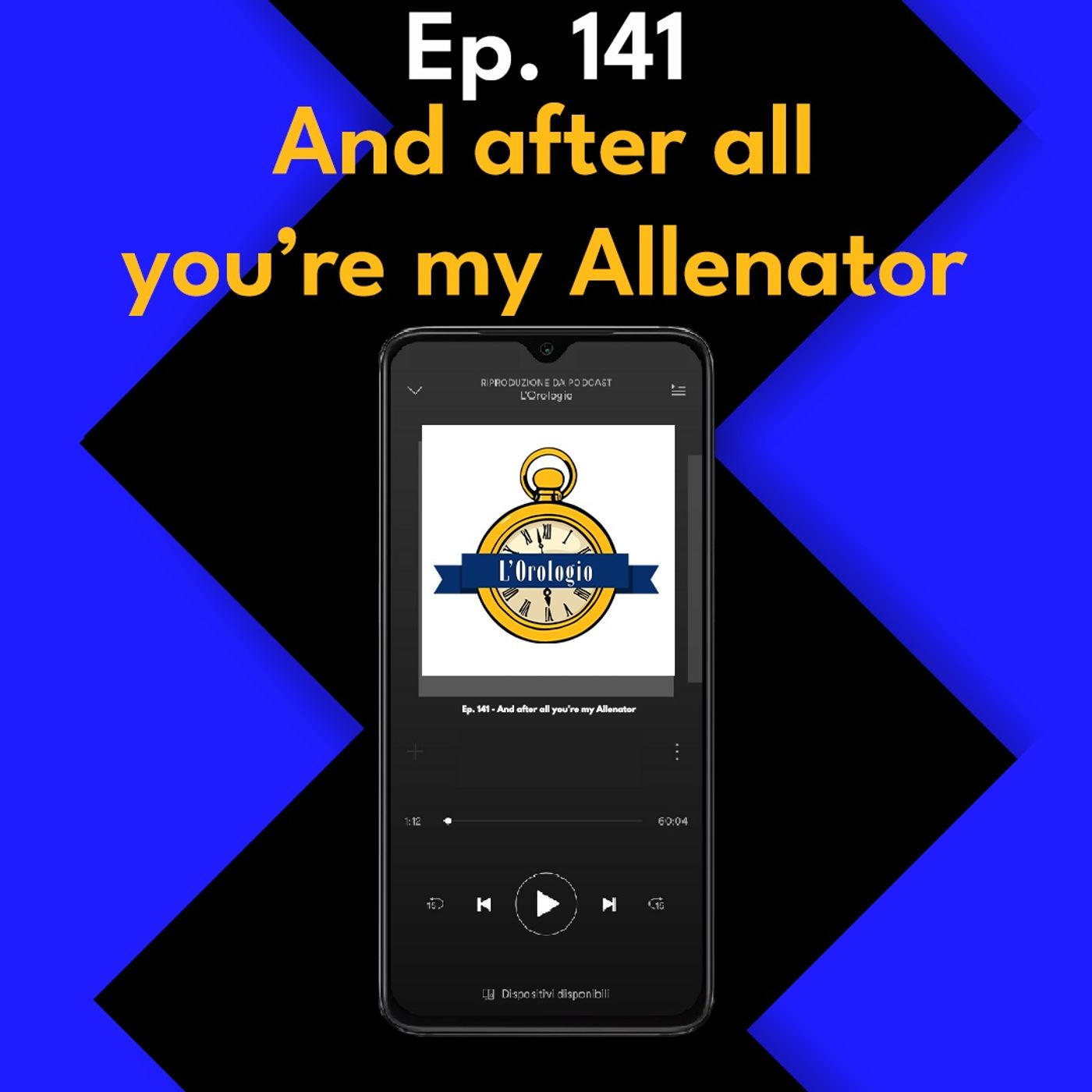 Ep. 141 - And after all you're my Allenator