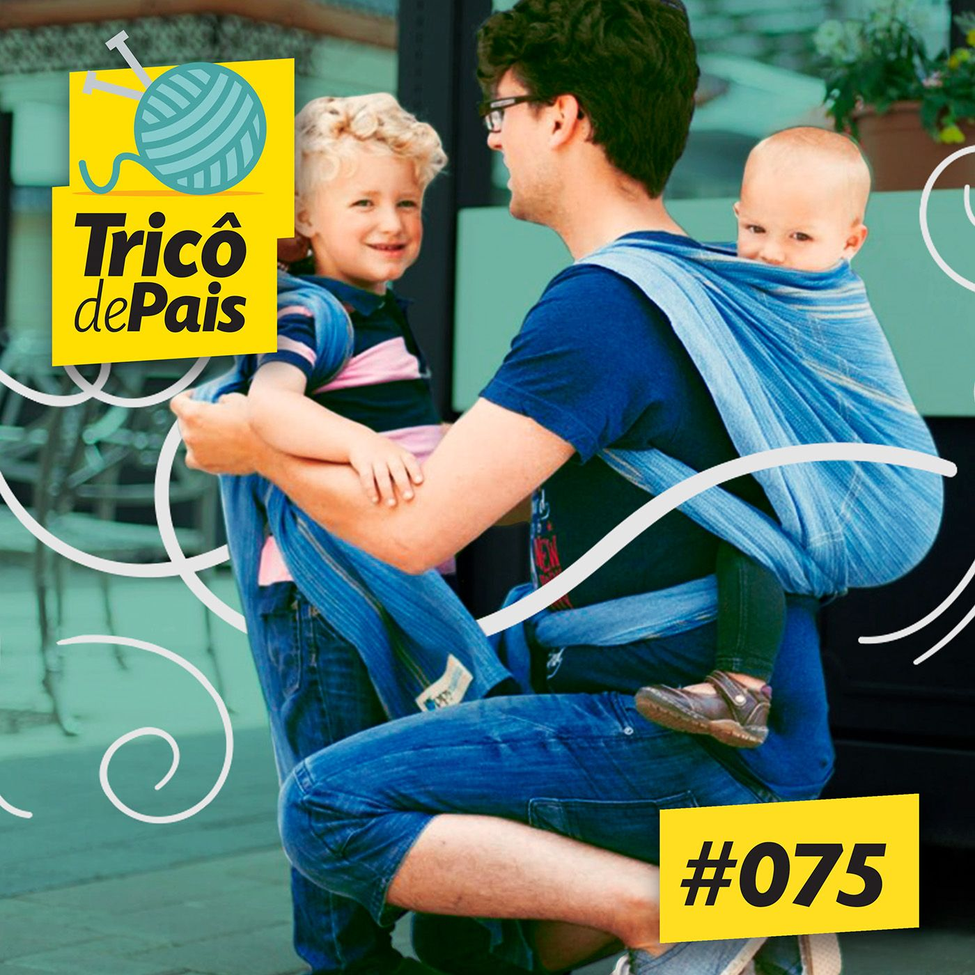 #075 - Babywearing feat. @paicarregadeiro