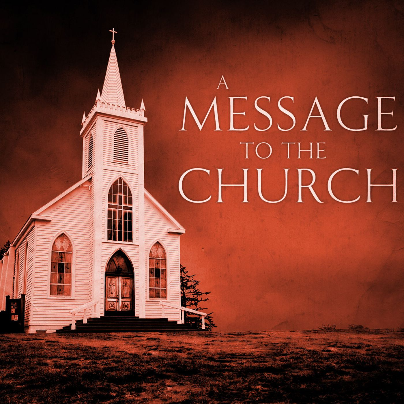 A Message to All Churches