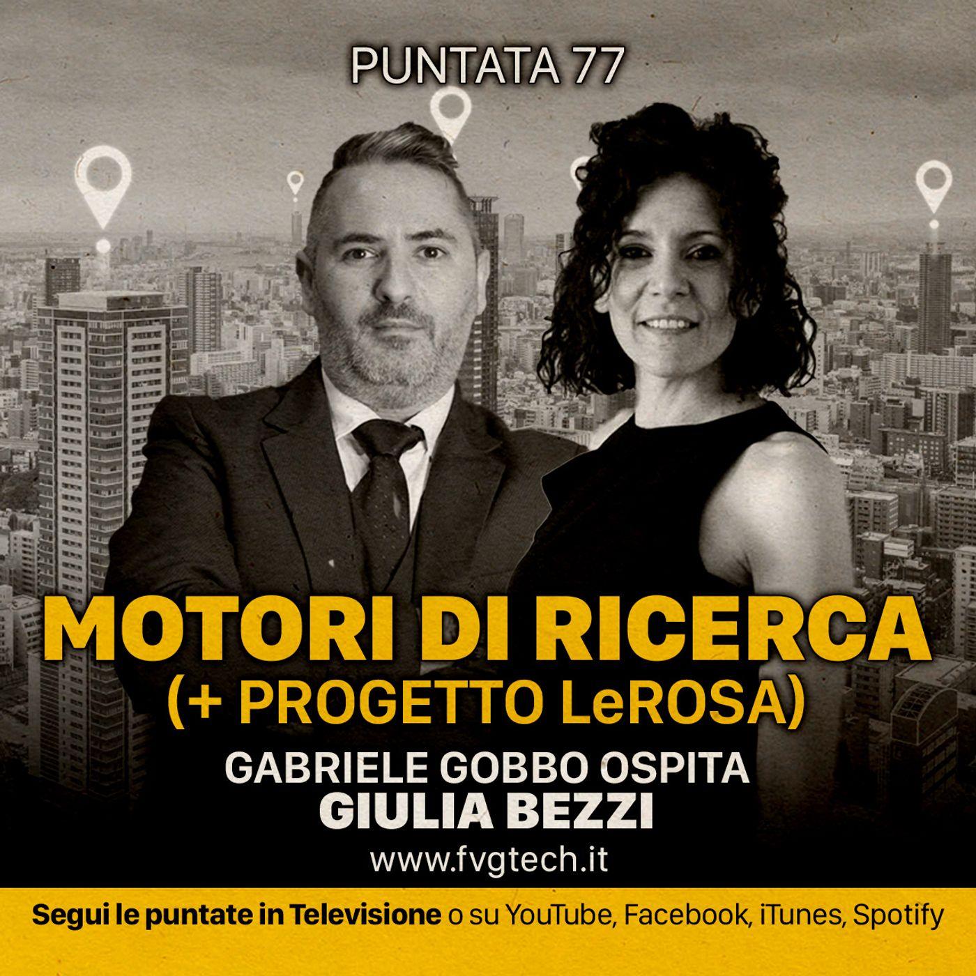 77 - Motori di ricerca. Gabriele Gobbo & Giulia Bezzi