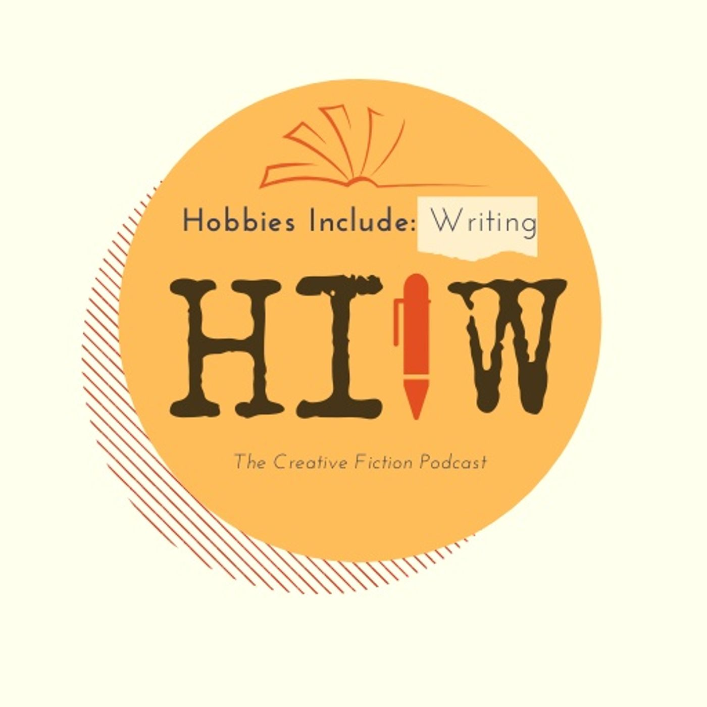 """Hobbies Include: Writing"" Podcast"