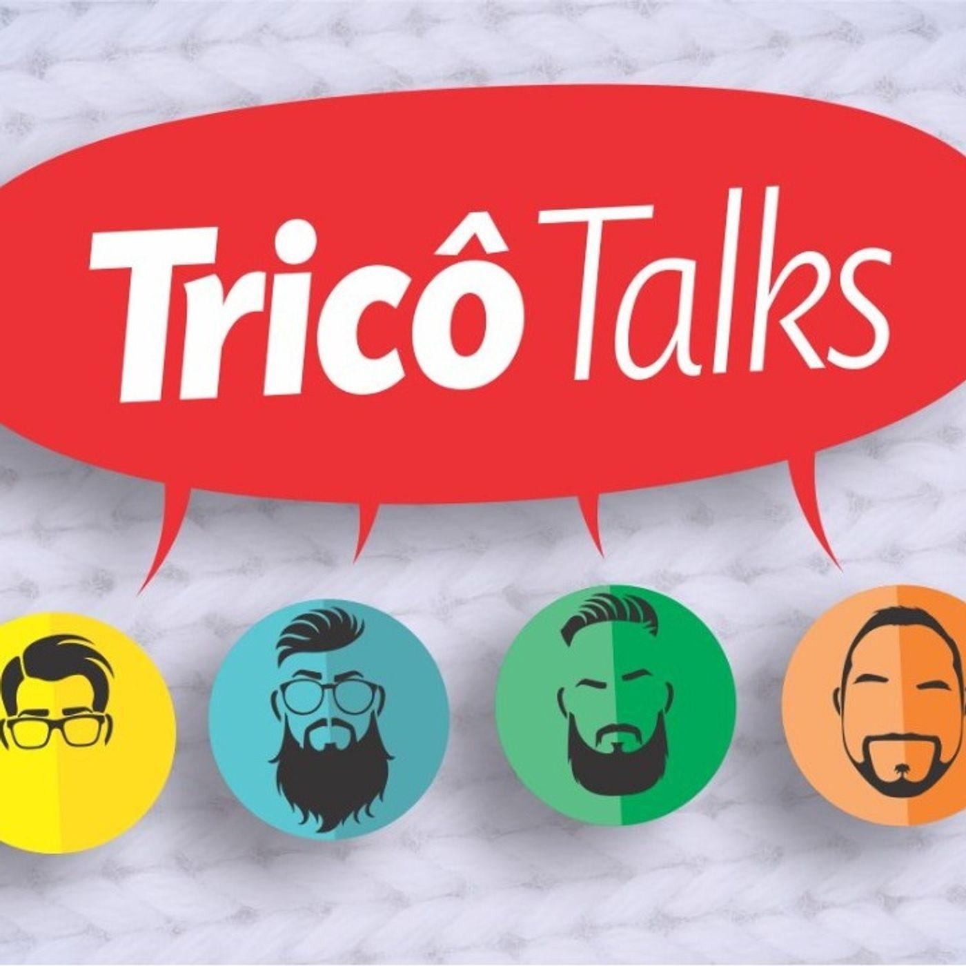 Tricô Talks 069 - O Paradoxo da Machadinha