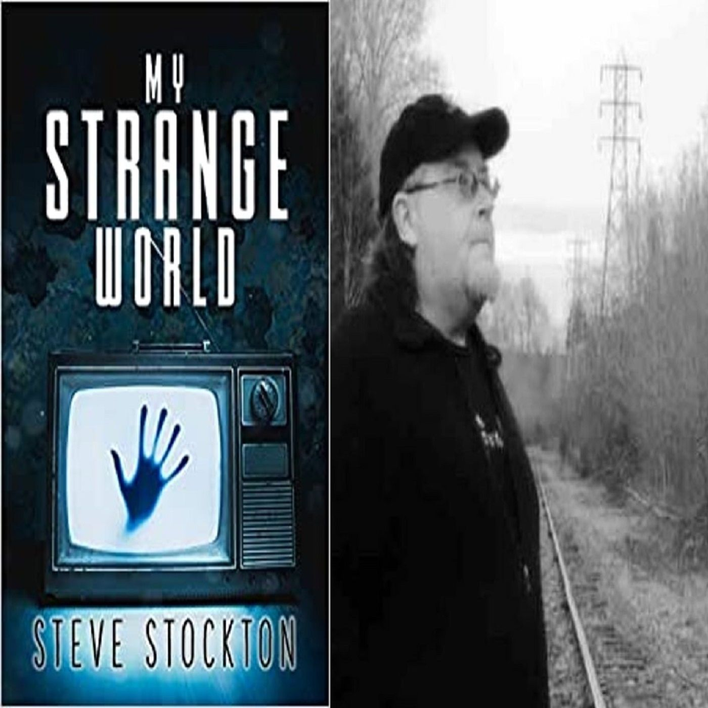Strange Things & Mysterious Disappearances in the Woods with Steve Stockton