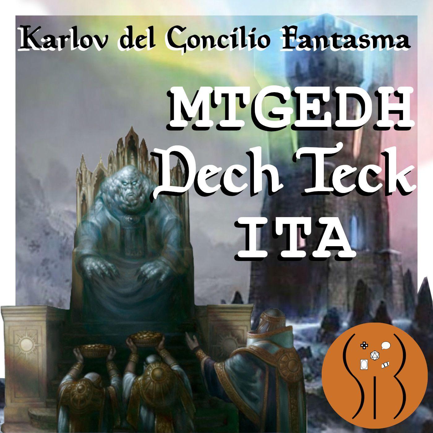 Karlov del Concilio Fantasma MTGEDH deck tech ITA