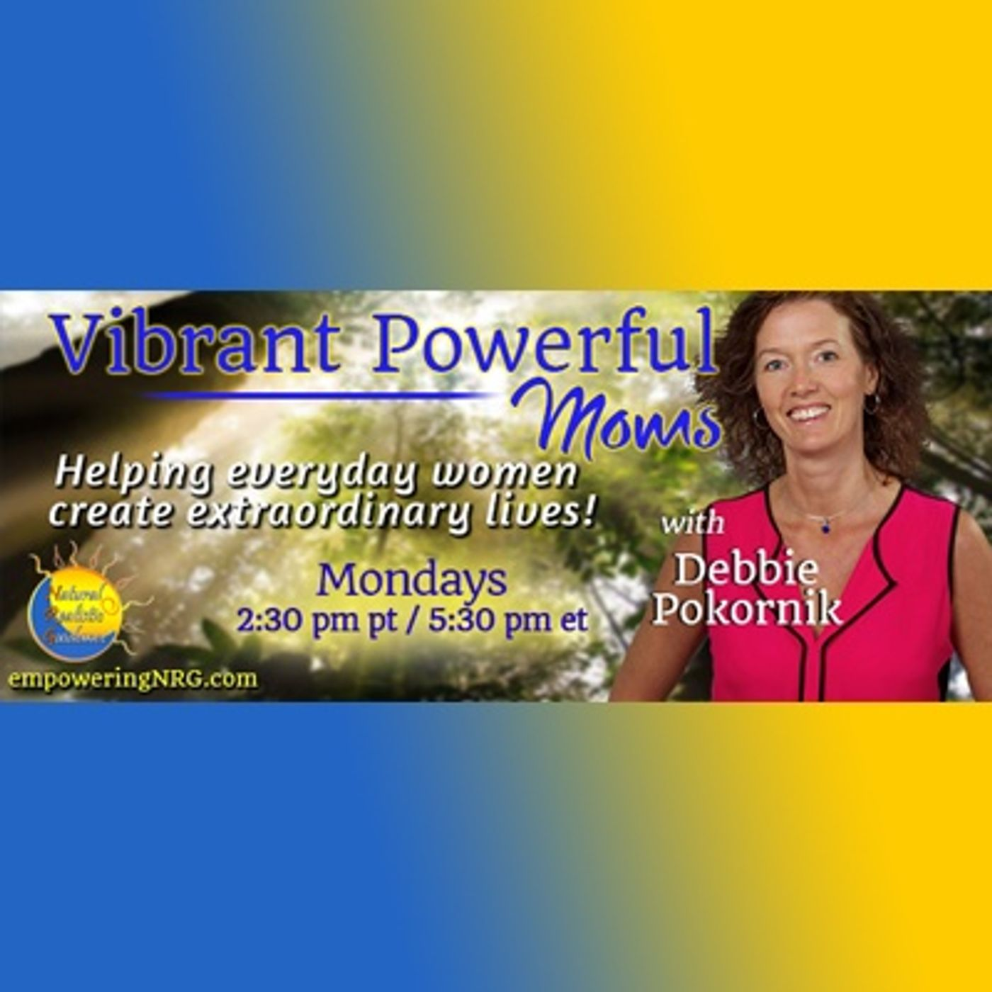 Vibrant Powerful Moms