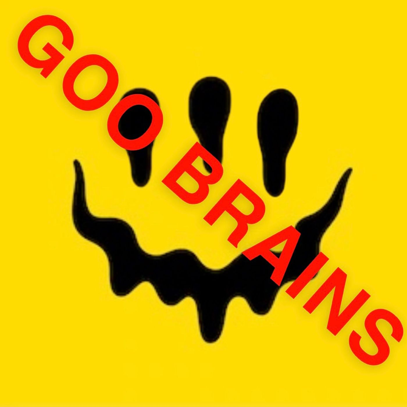 Goo Brains