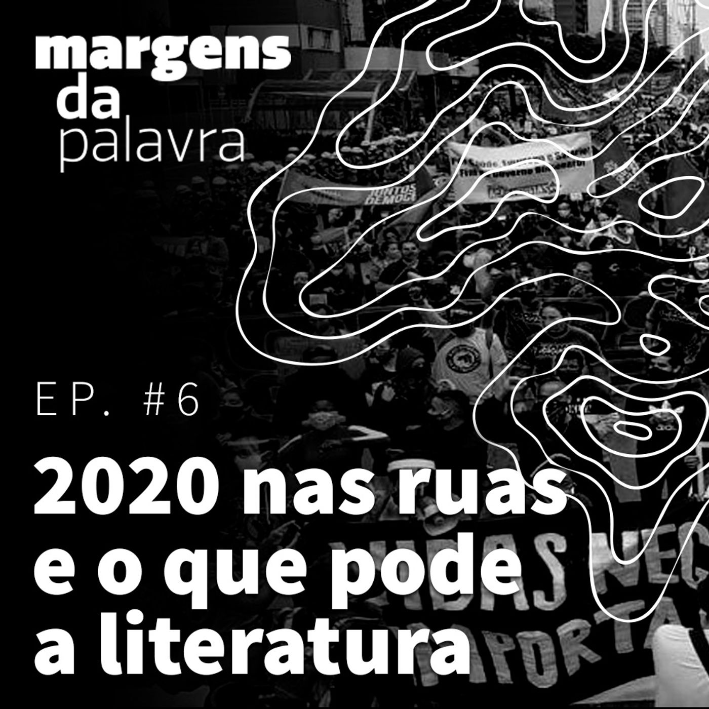 2020 nas ruas e o que pode a literatura