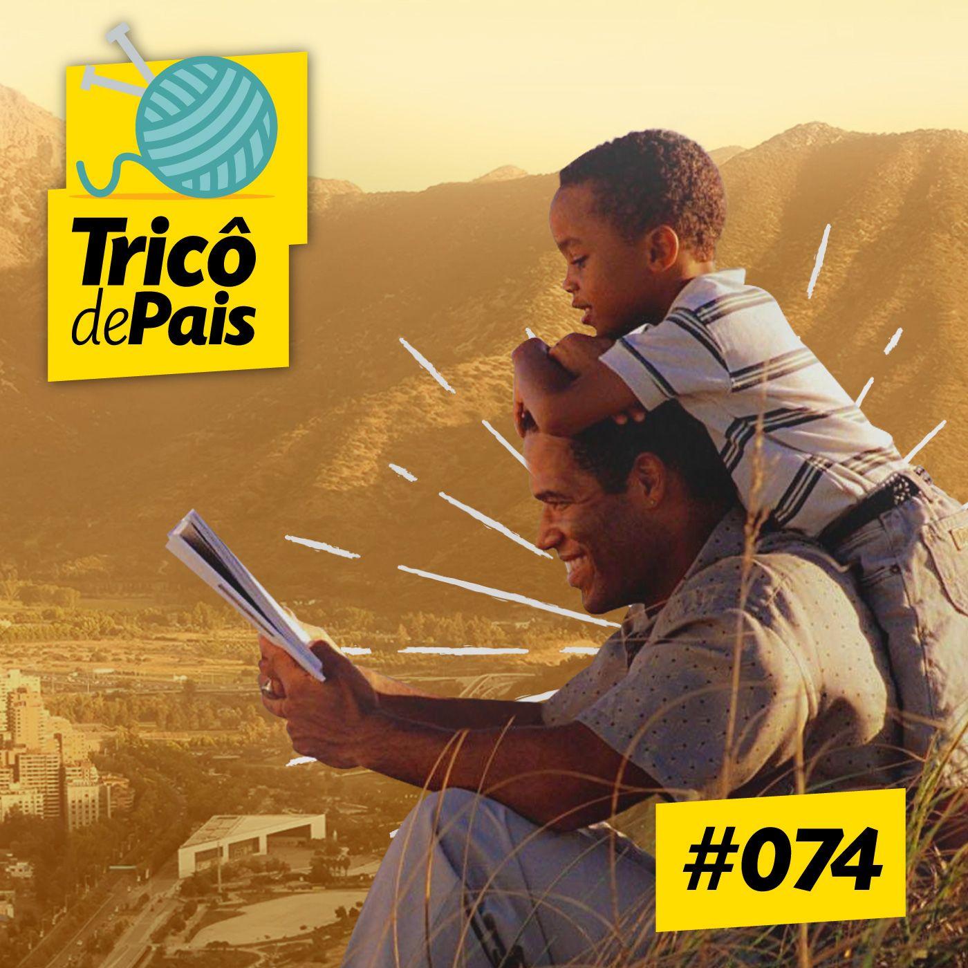 #074 - Paternidade e Religiosidades: Pastor Henrique Vieira