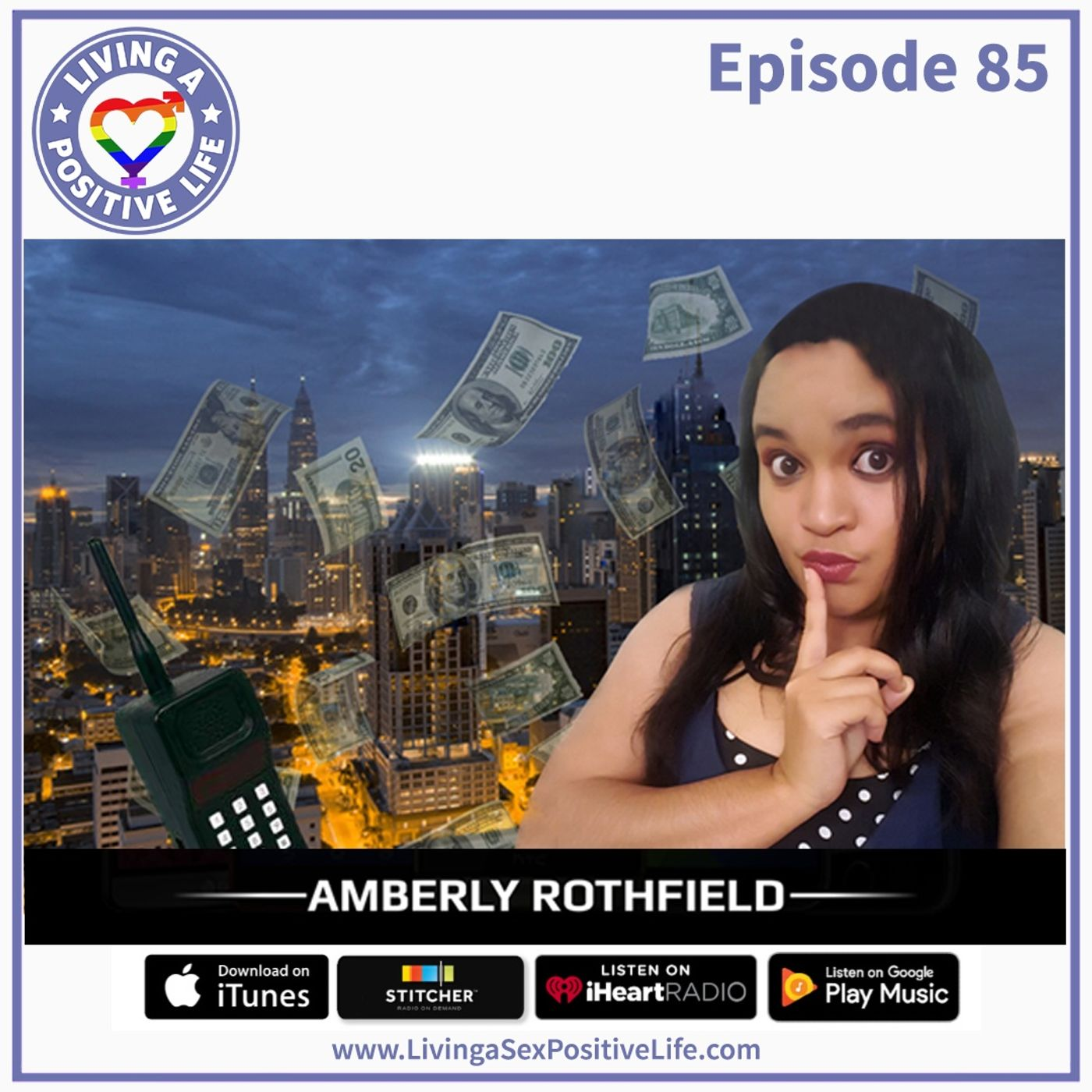 Sex Positive Me - E85: Amberly Rothfield