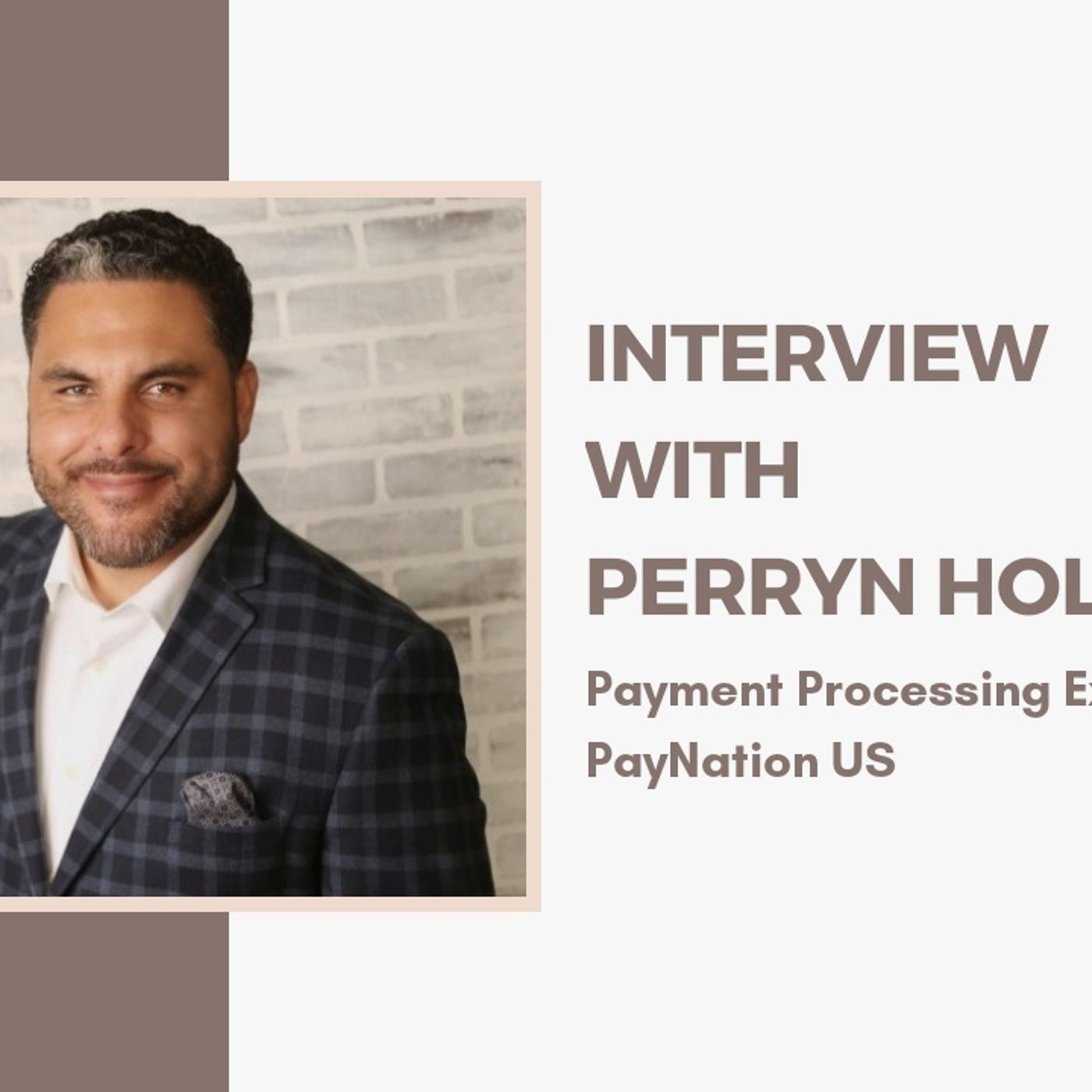[ HTJ Podcast ] Interview with Perryn Holtrop - Payment Processing Expert at PayNation U.S.
