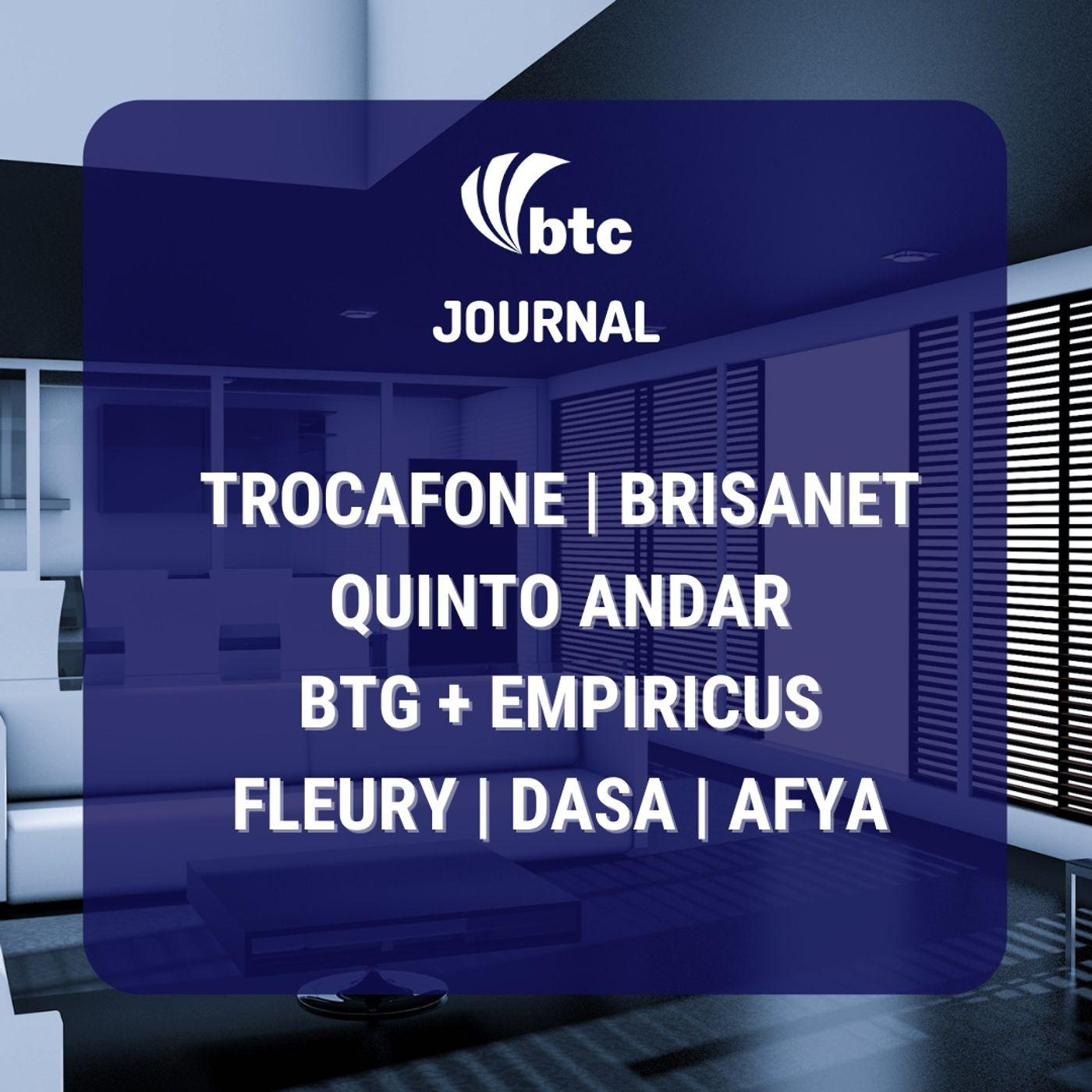 IPO Trocafone e Brisanet, BTG e Empiricus, Quinto Andar, Fleury, Dasa, Afya   BTC Journal 03/06/21