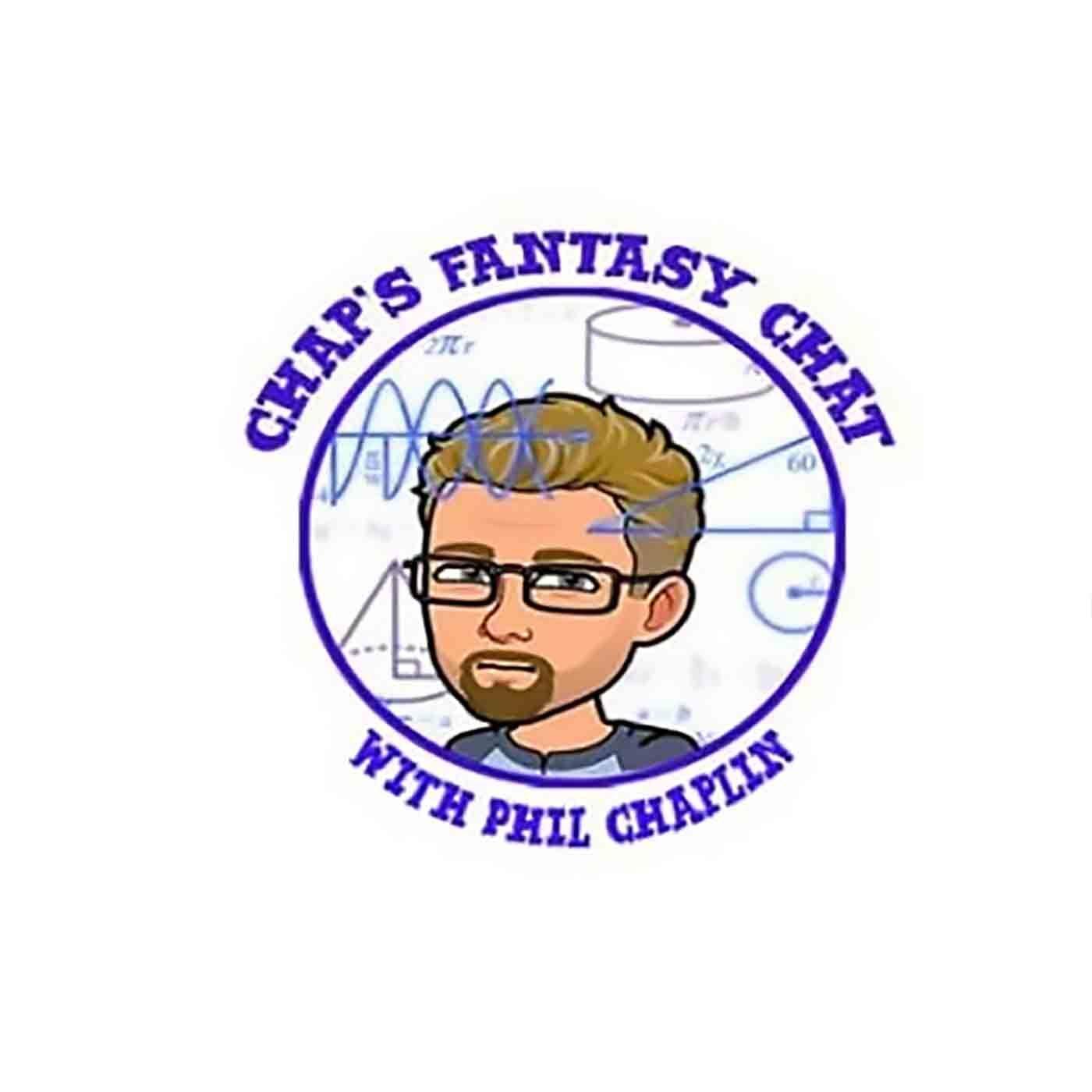 Chap's Fantasy Chat 06/09