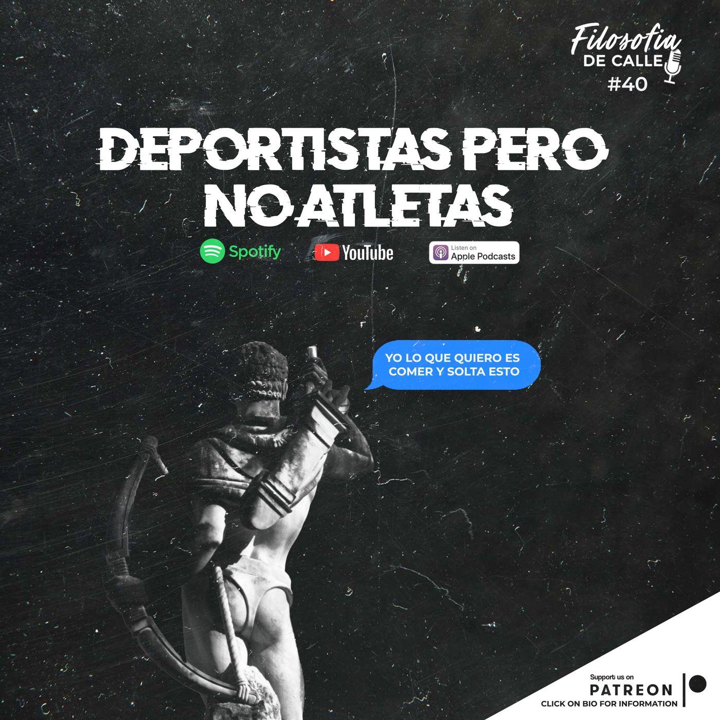 040. Deportistas pero no atletas