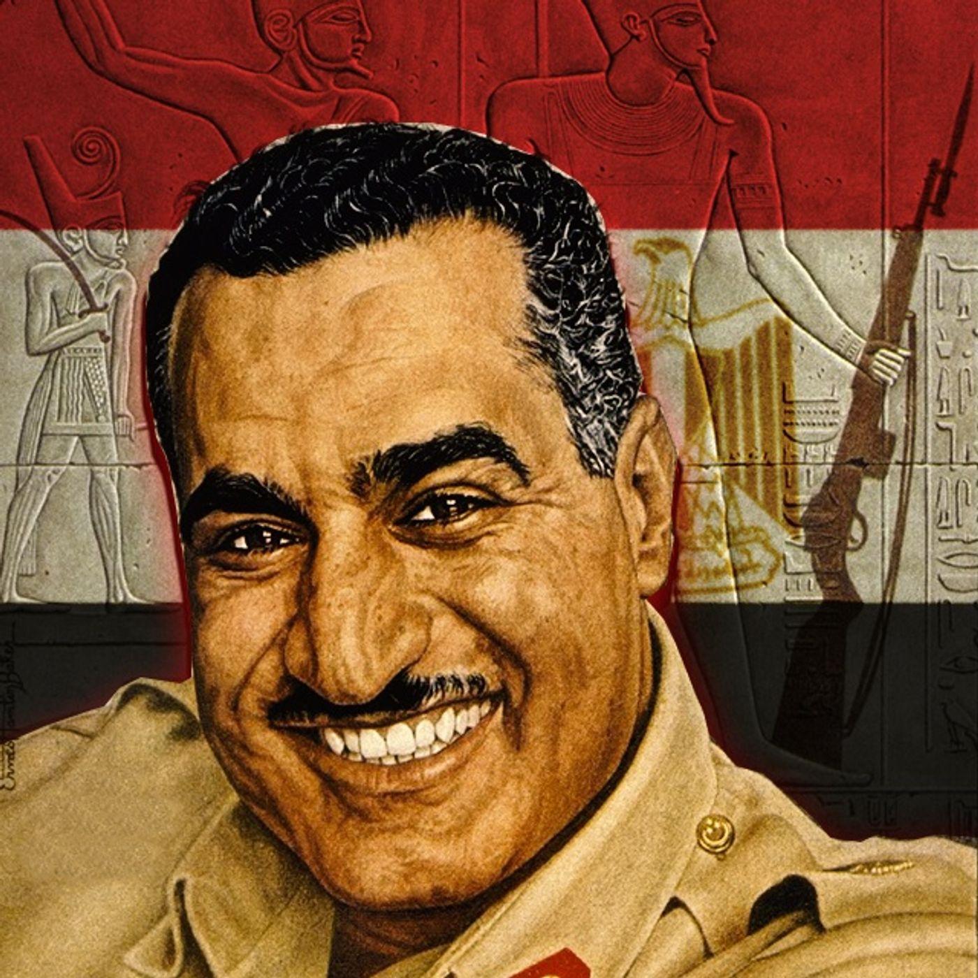 Nasser: il presidente socialista che cambiò l'Egitto (Parte 1)