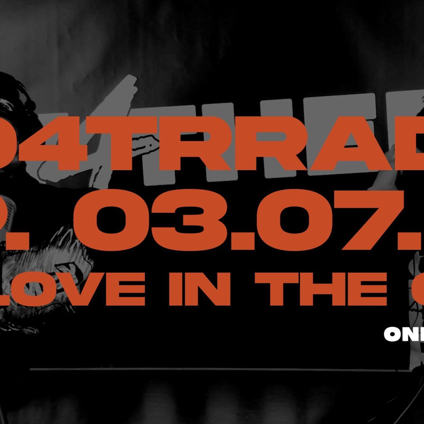 #O4TRRadio Episode Fourteen: No Love In The City