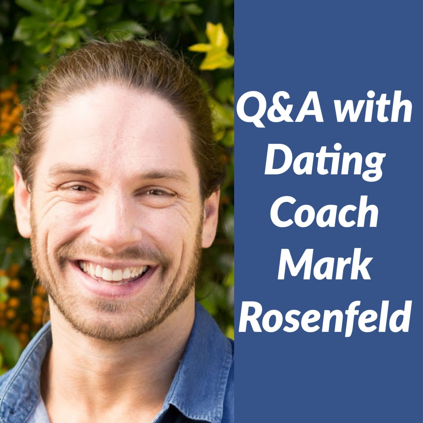 Q&A with Dating Coach Mark Rosenfeld