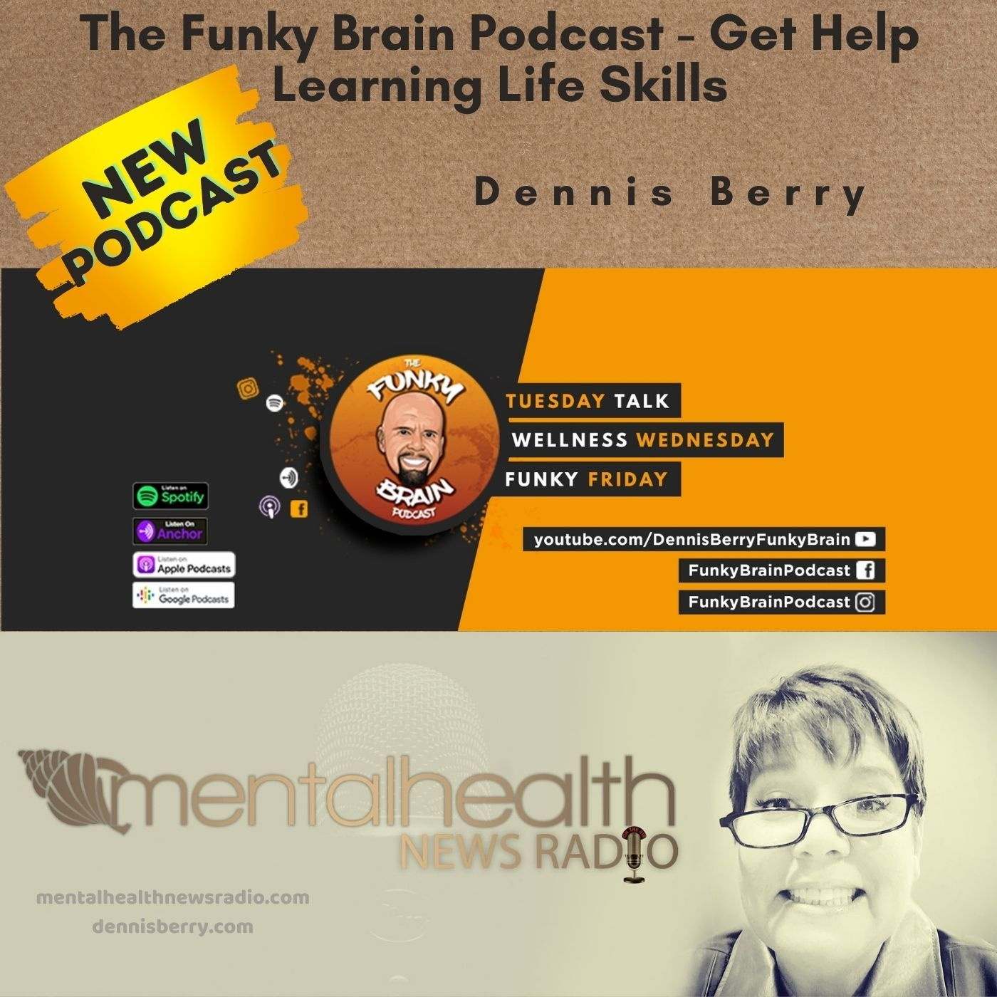 Mental Health News Radio - NEW! The Funky Brain Podcast - Get Help Learning Life Skills