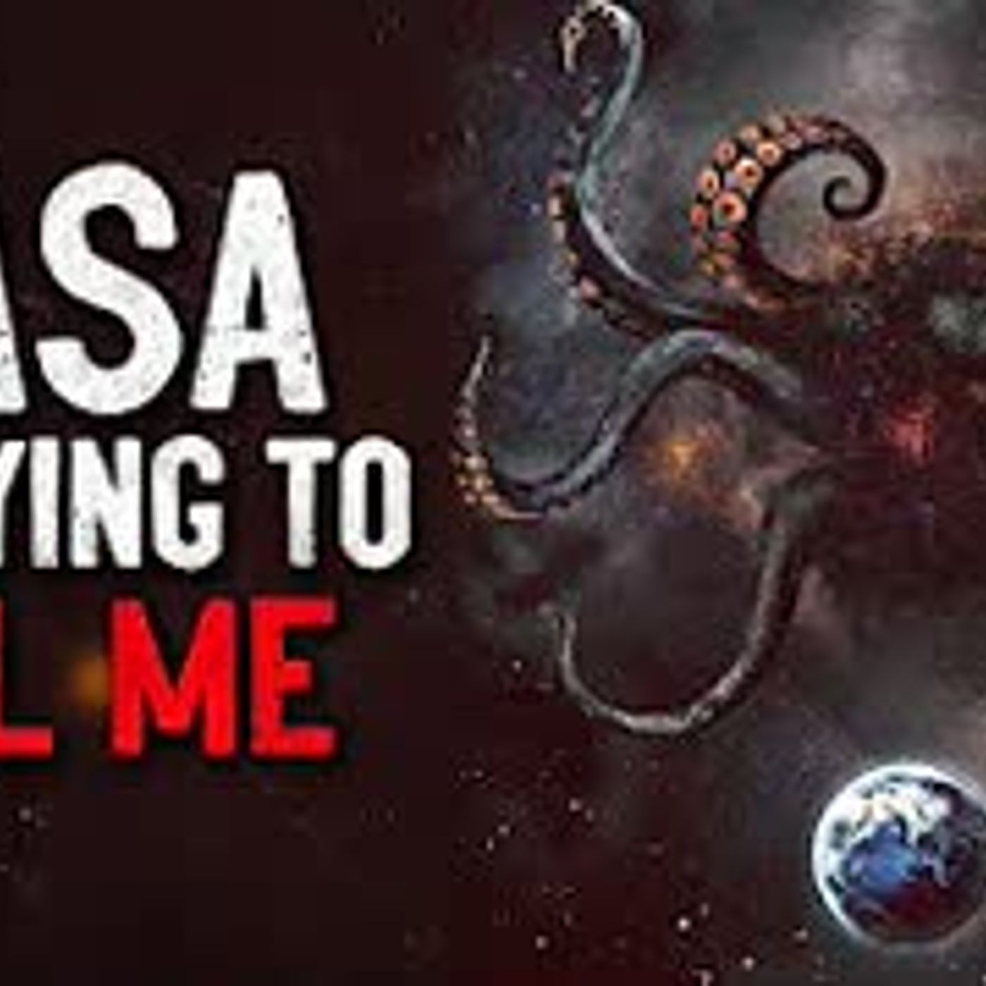 """NASA Is Trying To Kill Me"" Creepypasta"