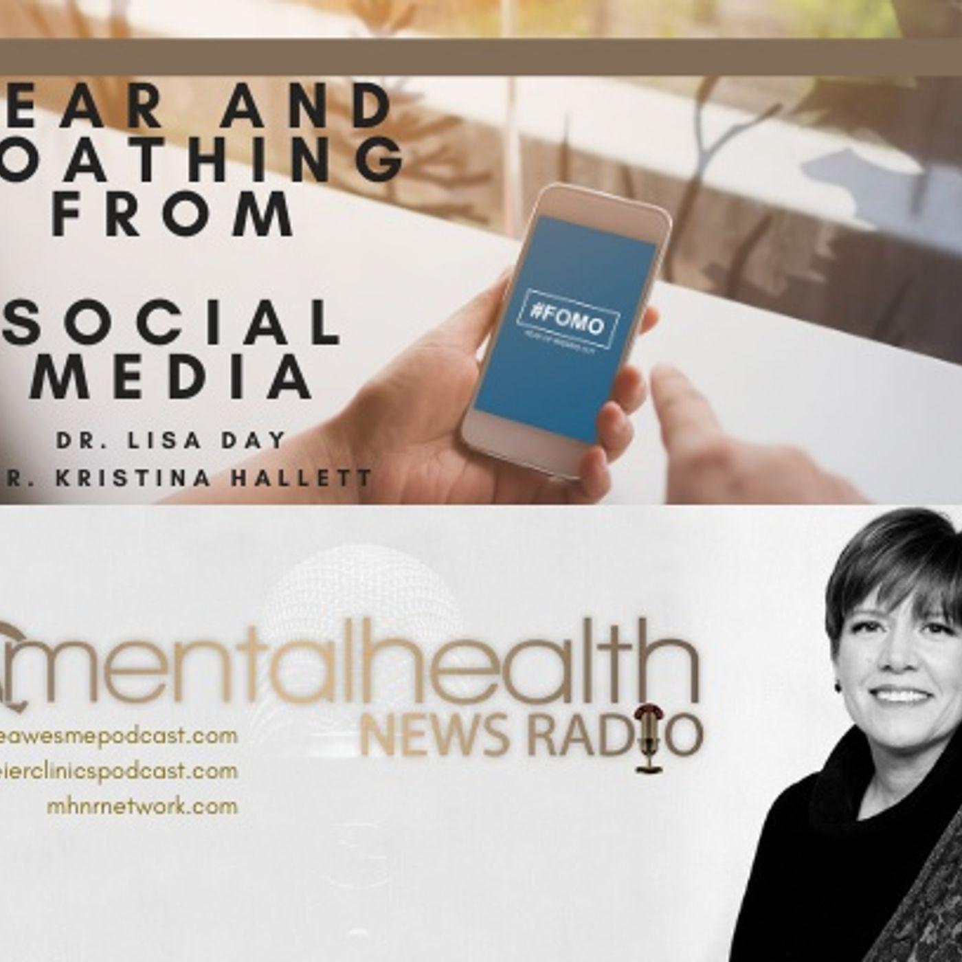 Mental Health News Radio - FOMO: Fear and Loathing from Social Media