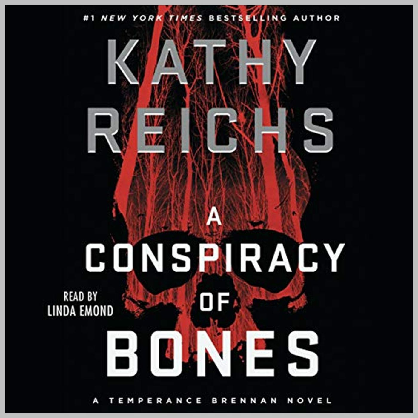 KATHY REICHS - A Conspiracy of Bones