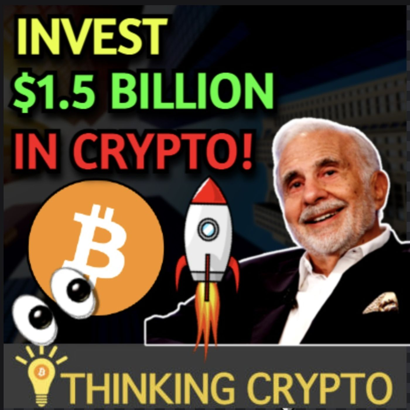 Billionaire Carl Icahn Wants To Invest $1.5 Billion in Crypto & Fidelity $102 Million Bitcoin Fund