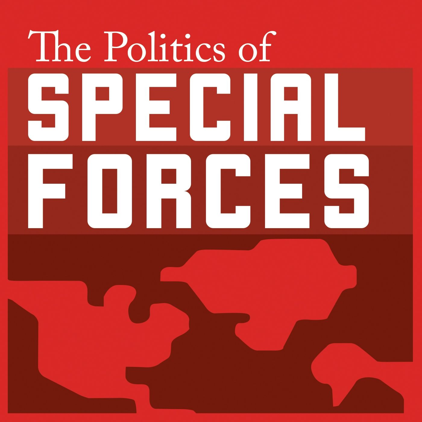 The Politics of Special Forces