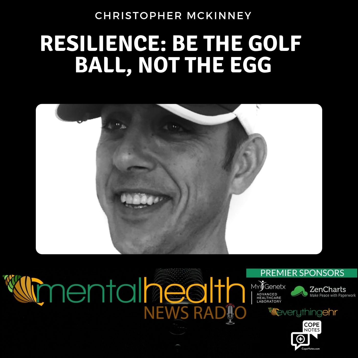 Mental Health News Radio - Resilience: Be the Golf Ball, Not the Egg