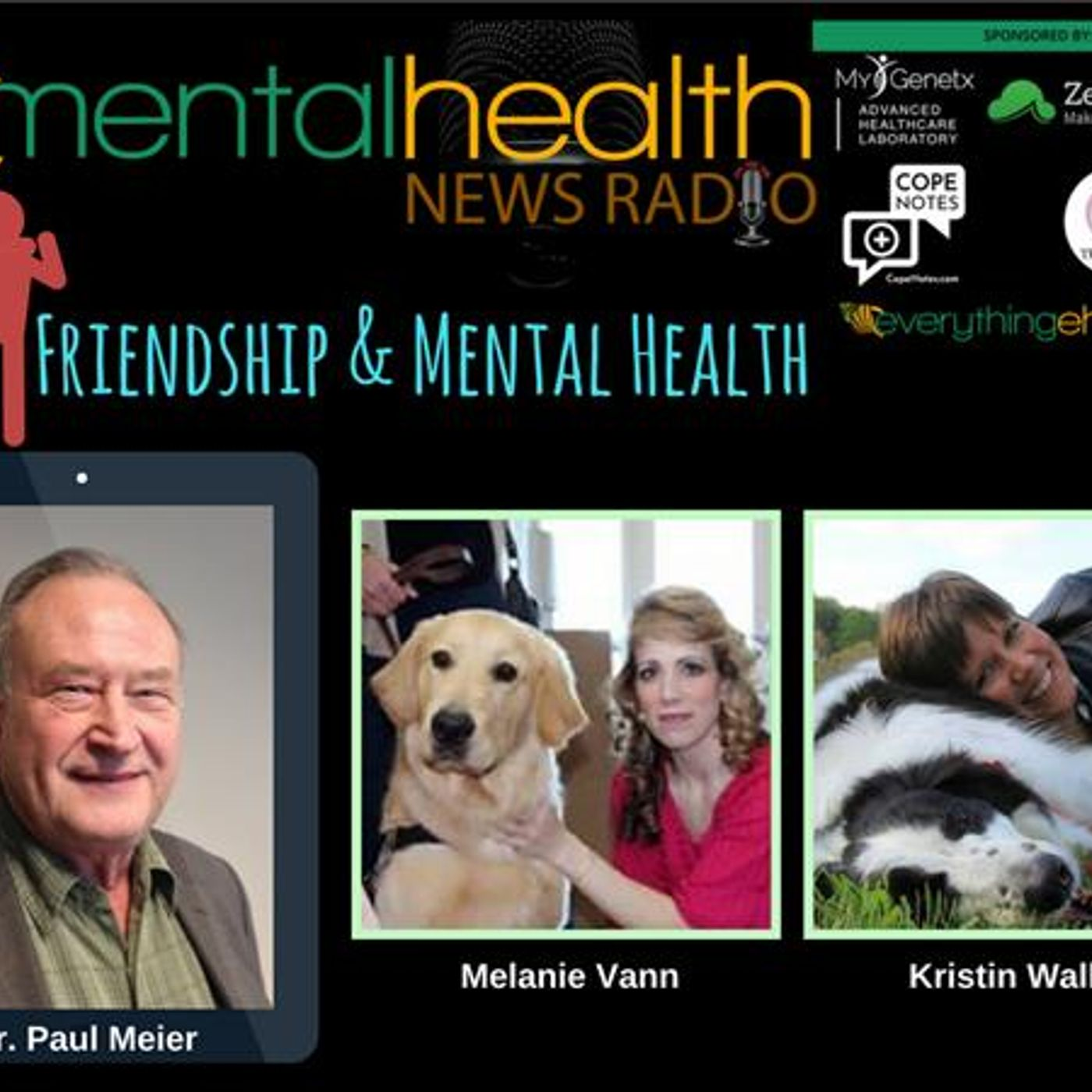 Mental Health News Radio - Round Table Discussions with Dr. Paul Meier: Friendship & Mental Health