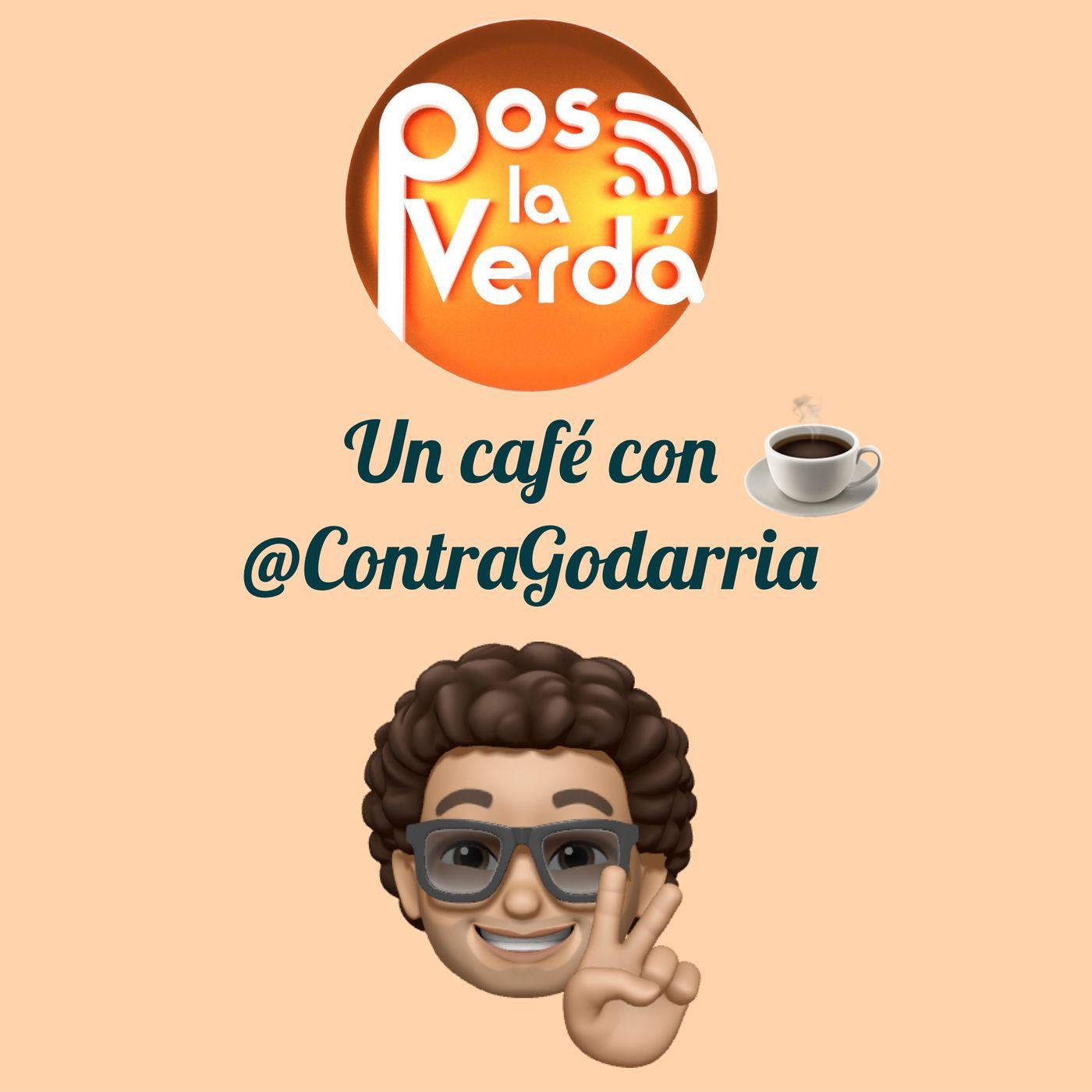 #PosLaVerda 21 de Octubre, un Cafe con @ContraGodarria e @Ivandacho