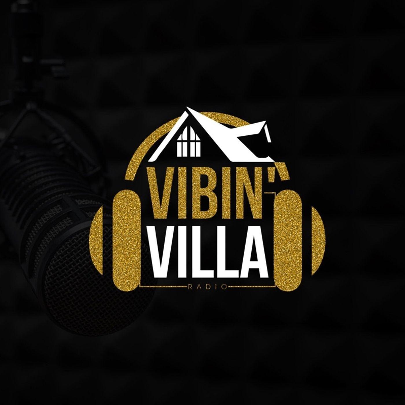 Vibin' Villa Radio Vol. 5