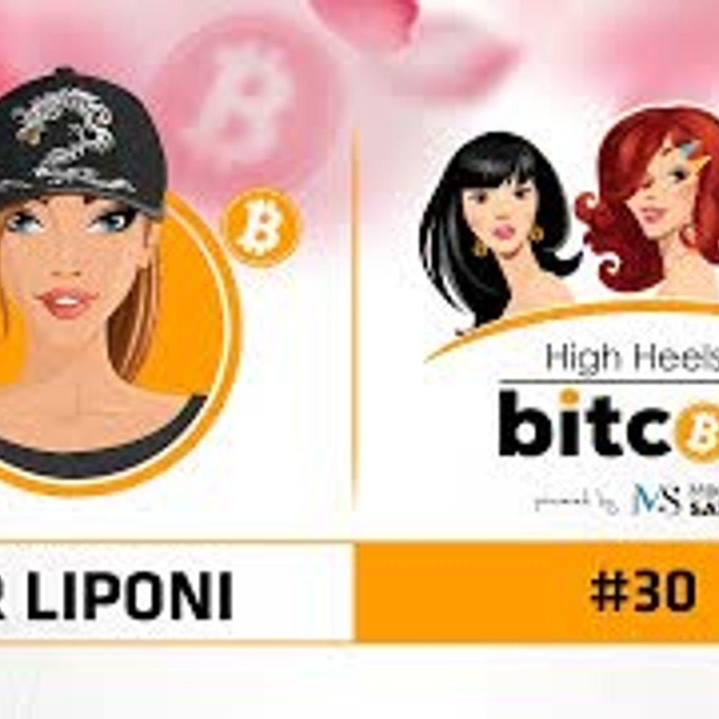 High Heels of Bitcoin #30 | Mir Liponi (@mir_btc)