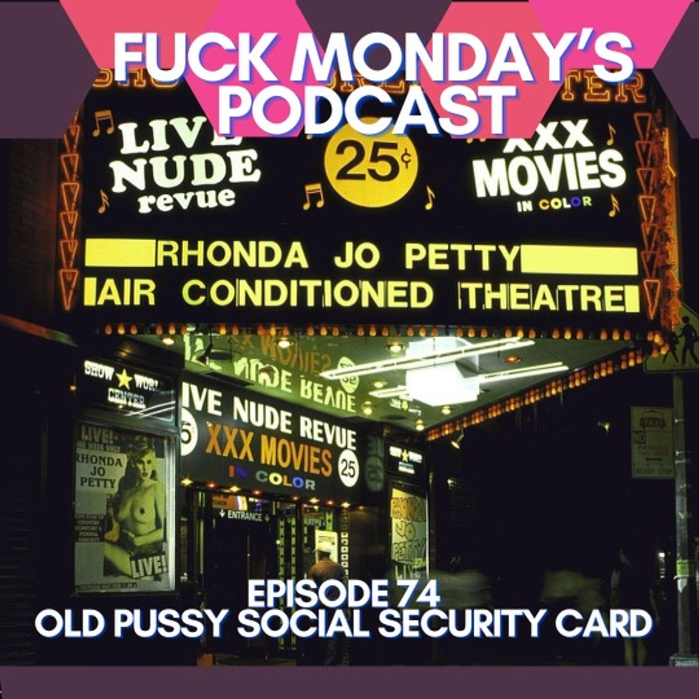 Episode 75:Old Pussy, Social Security Card