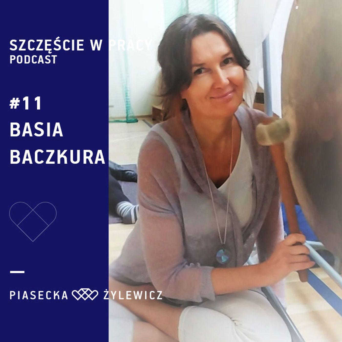 #11 Basia Baczkura