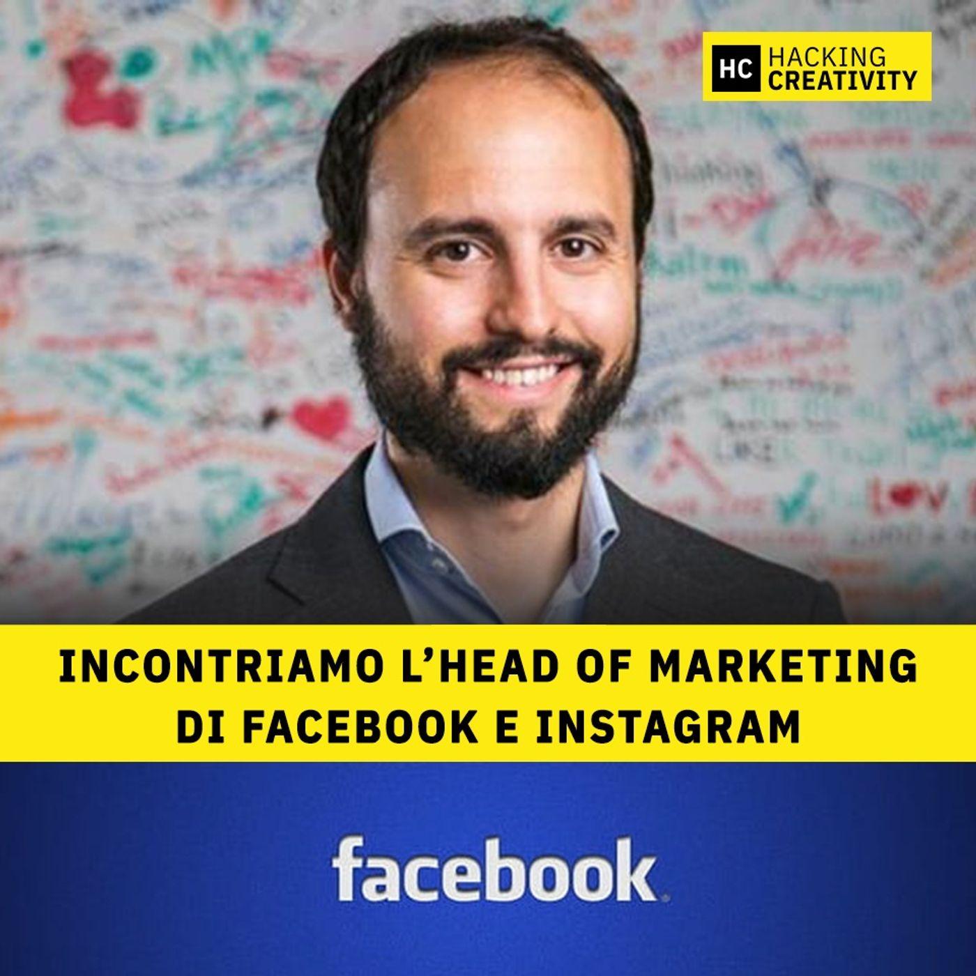 68 - Incontriamo l'Head of Marketing di Facebook e Instagram