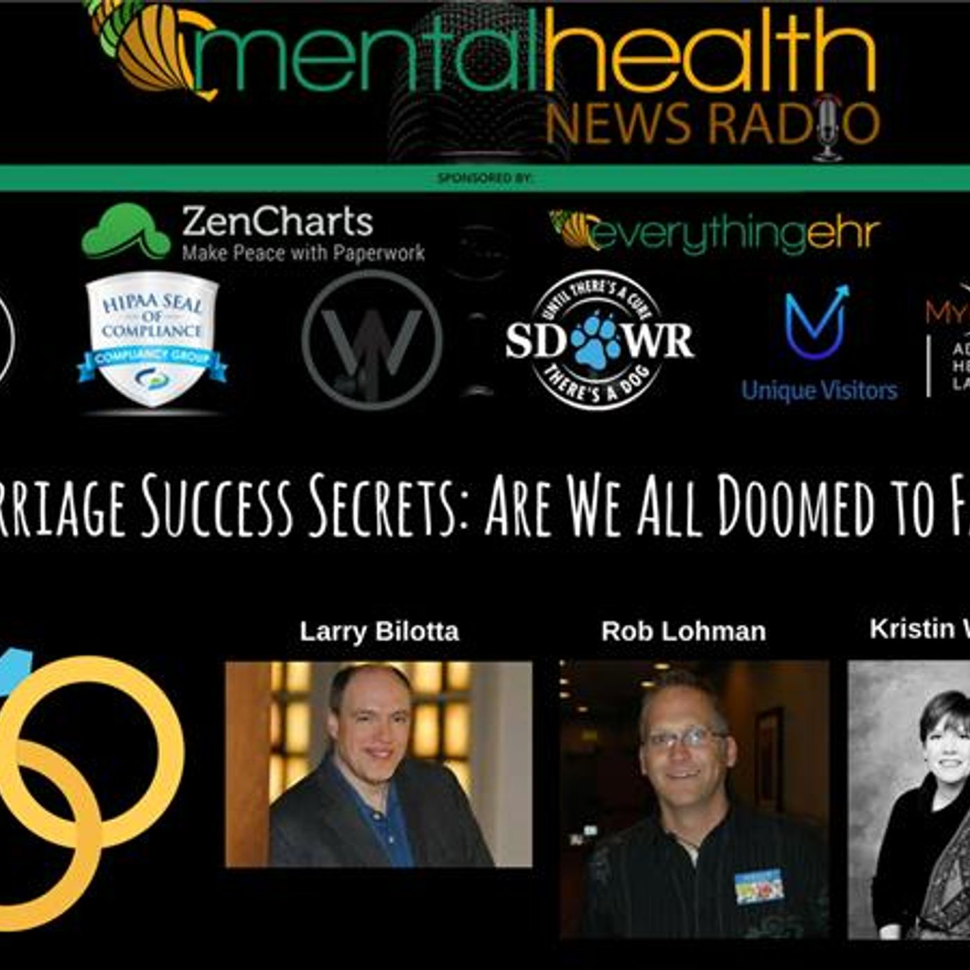 Mental Health News Radio - Marriage Success Secrets with Larry Bilotta: Are We All Doomed to Fail?