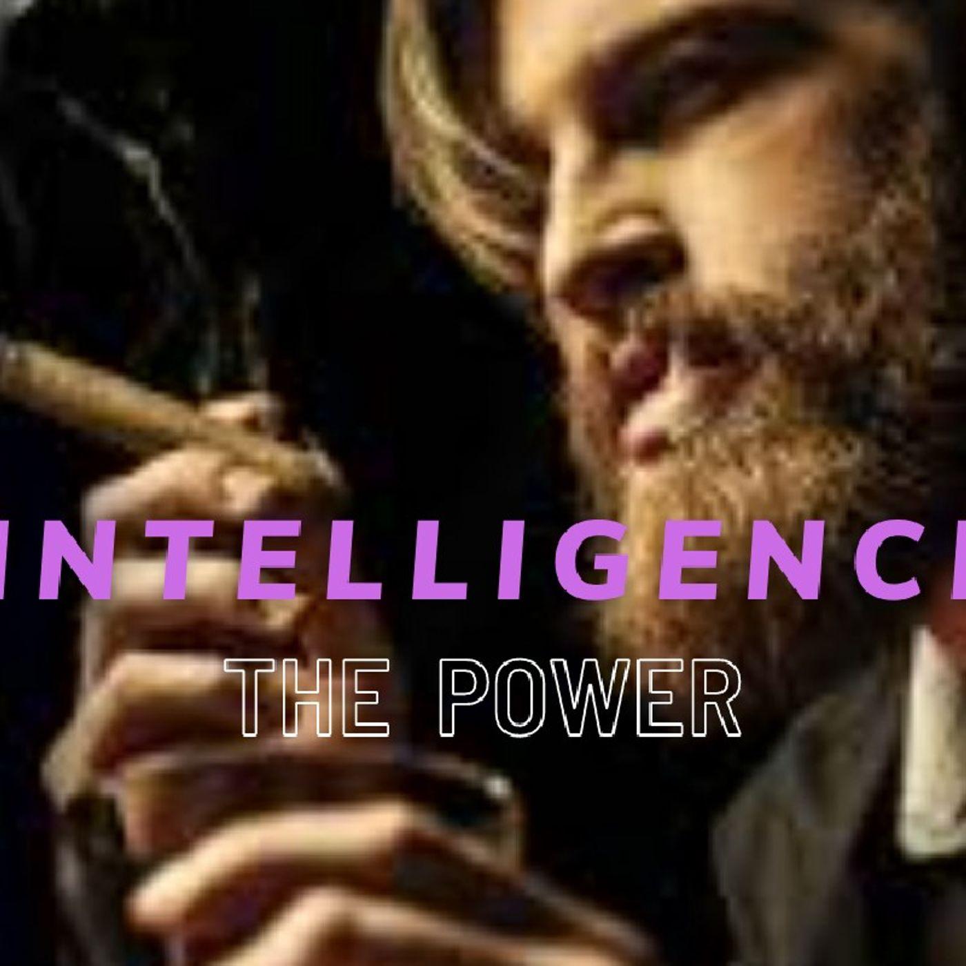 INTELLIGENCE    MENTAL POWER
