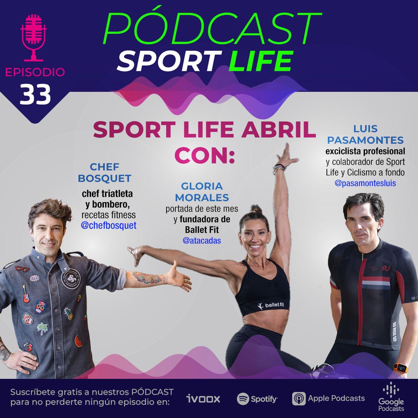 PODCAST SPL # 33- Protagonistas de la revista Sport Life de abril