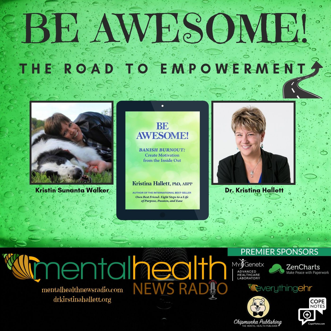 Mental Health News Radio - Be Awesome: The Road to Empowerment with Dr. Kristina Hallett