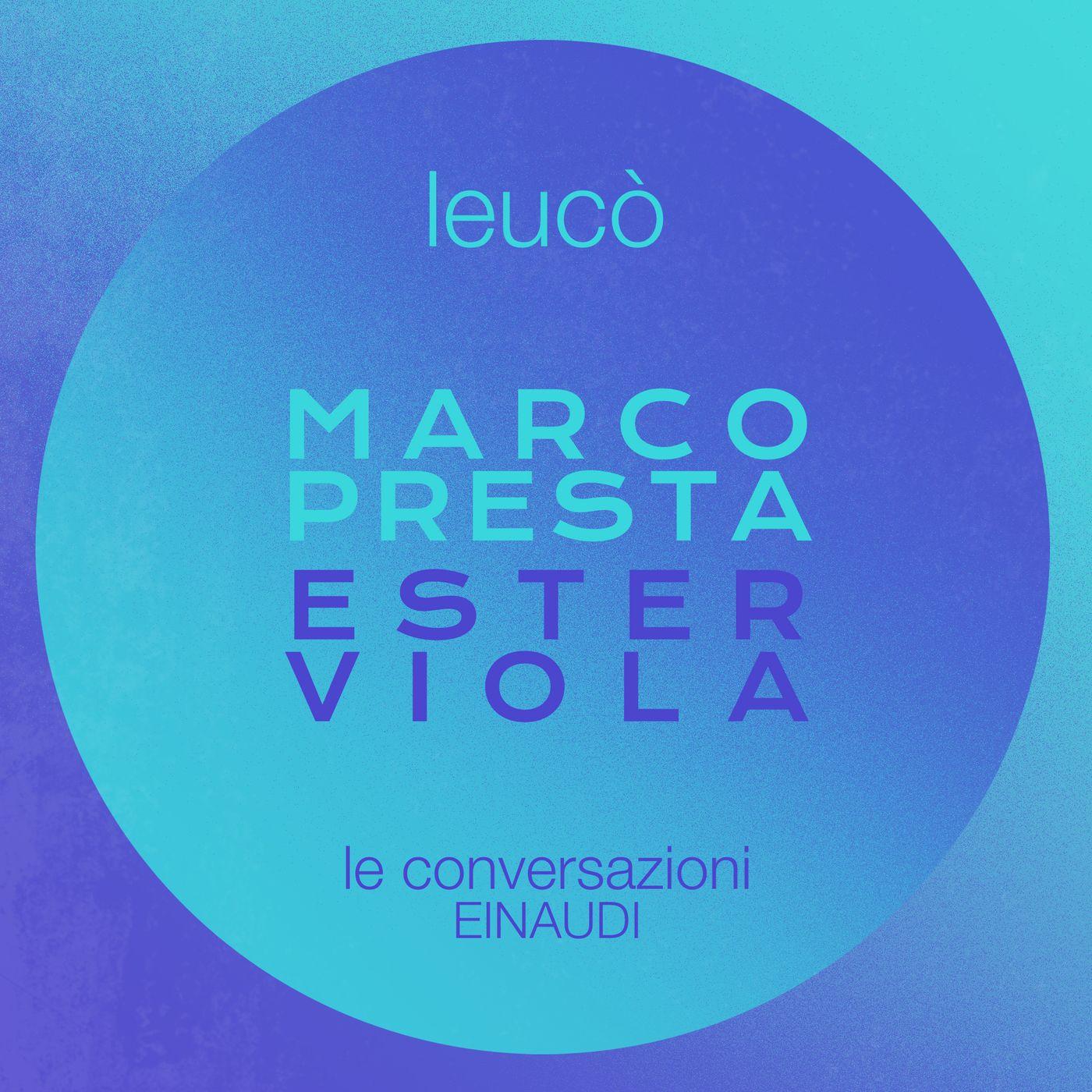 Marco Presta dialoga con Ester Viola