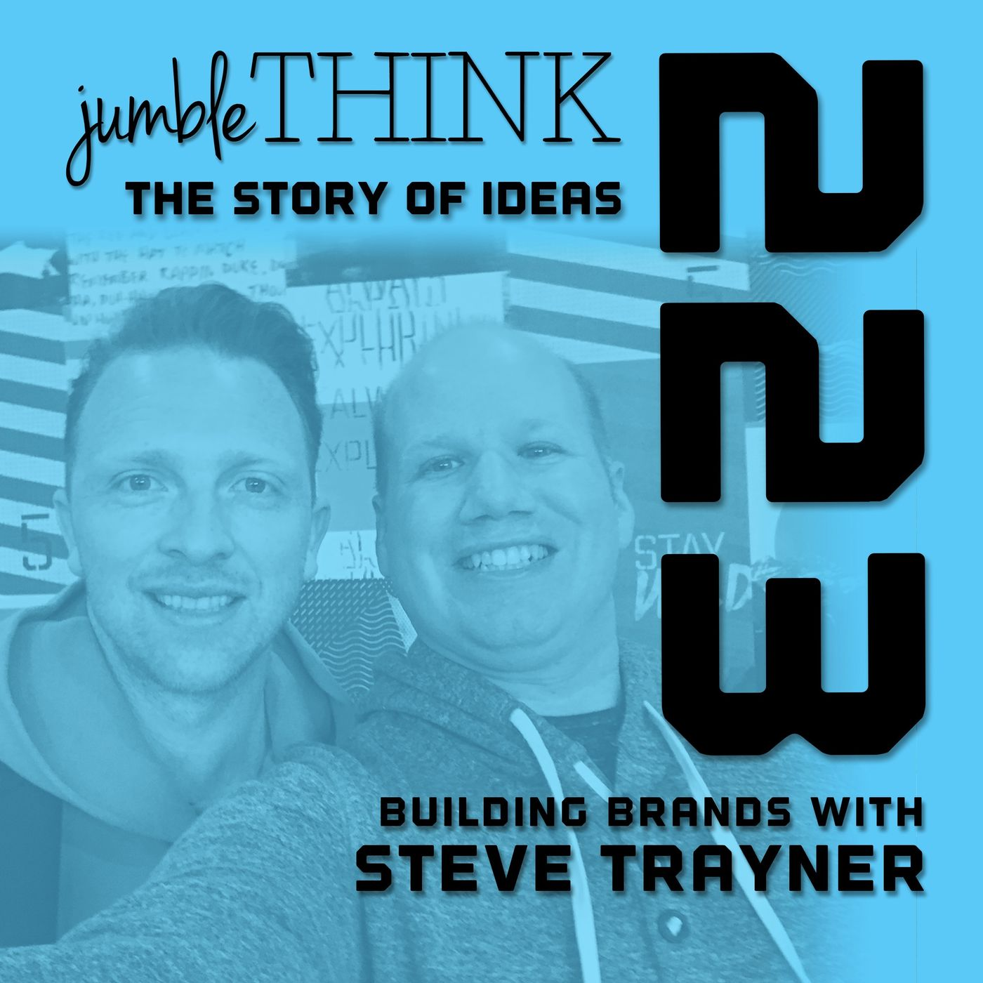 Building Brands with Steve Trayner