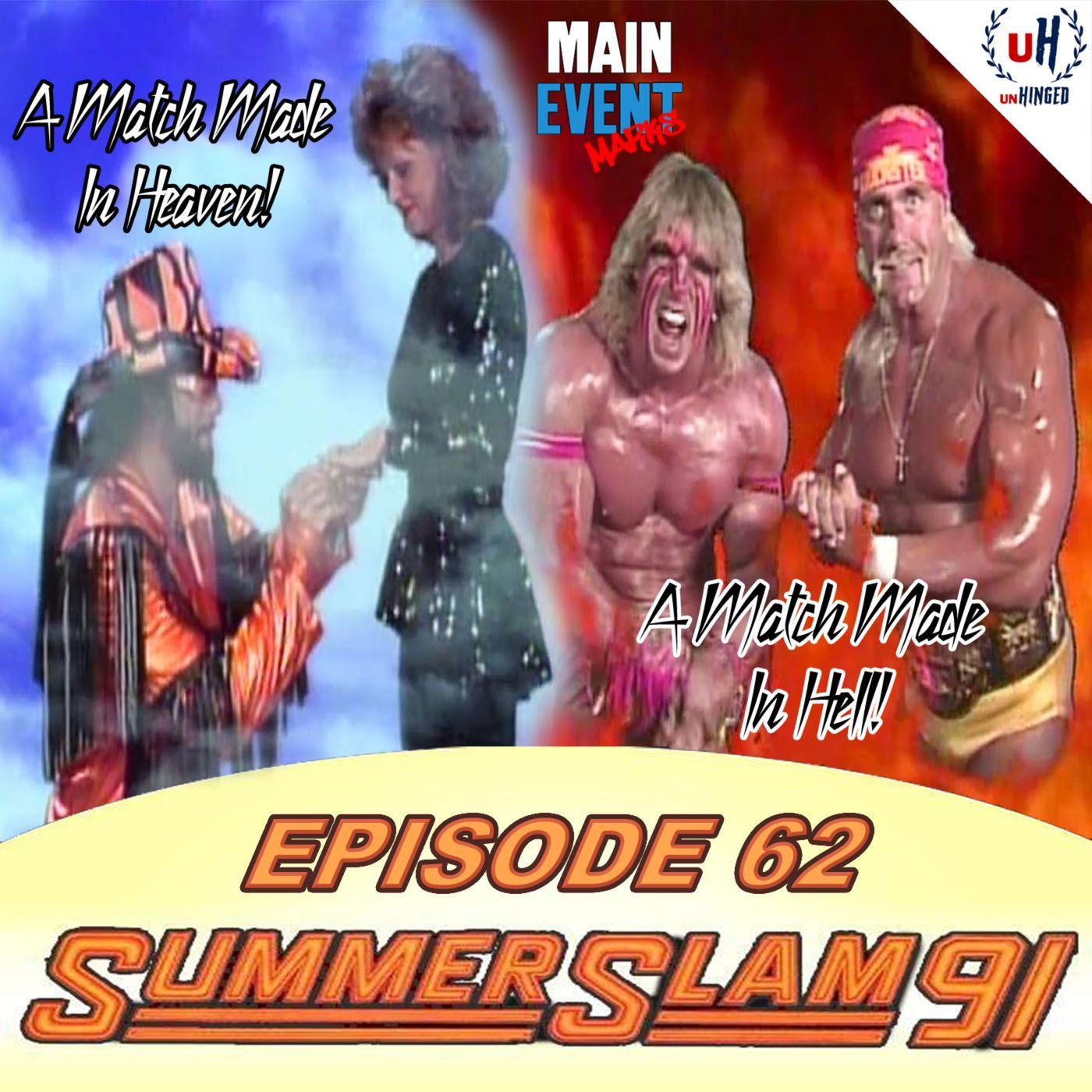 Episode 62: WWF SummerSlam 1991