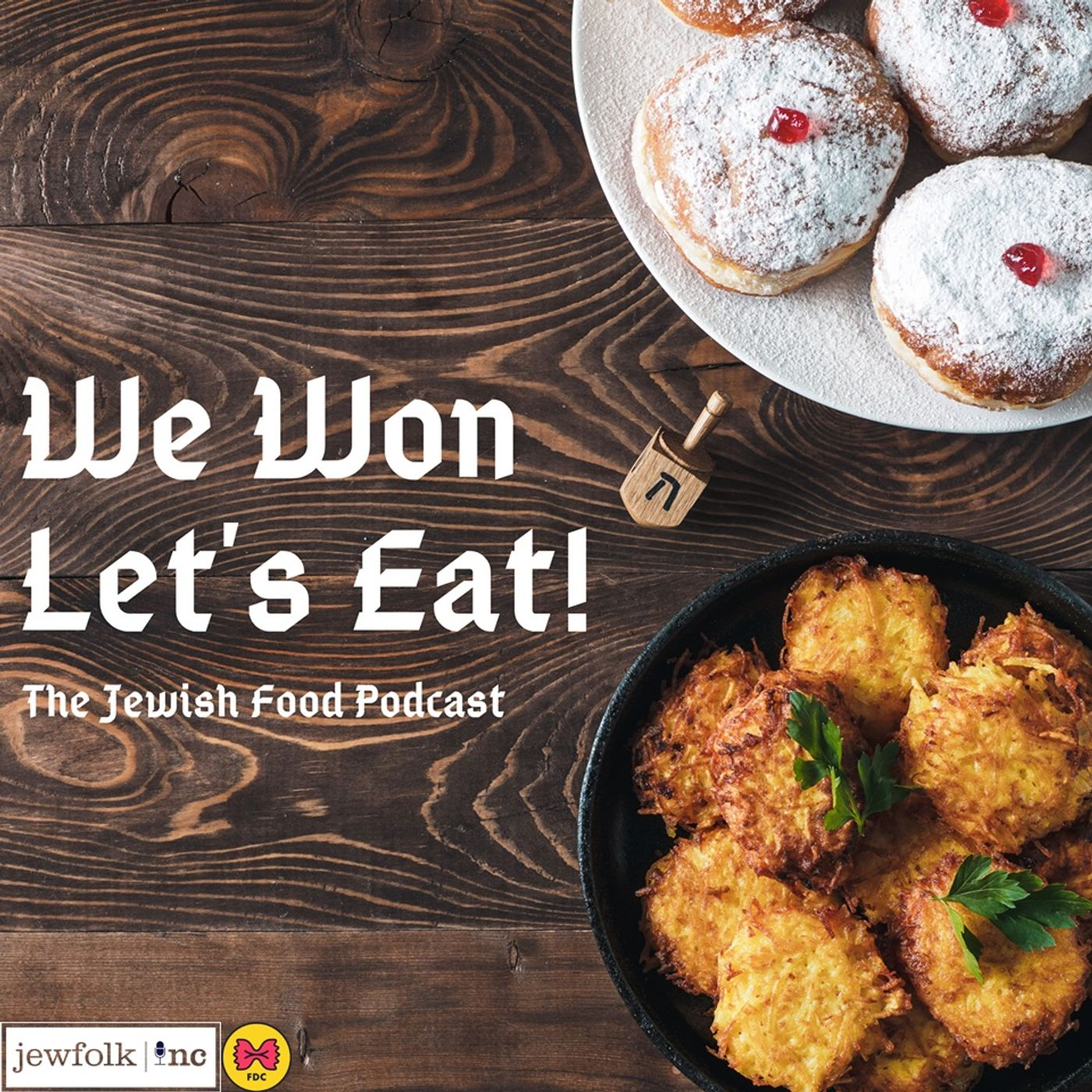 We Won. Let's Eat! The Jewish Food Pod