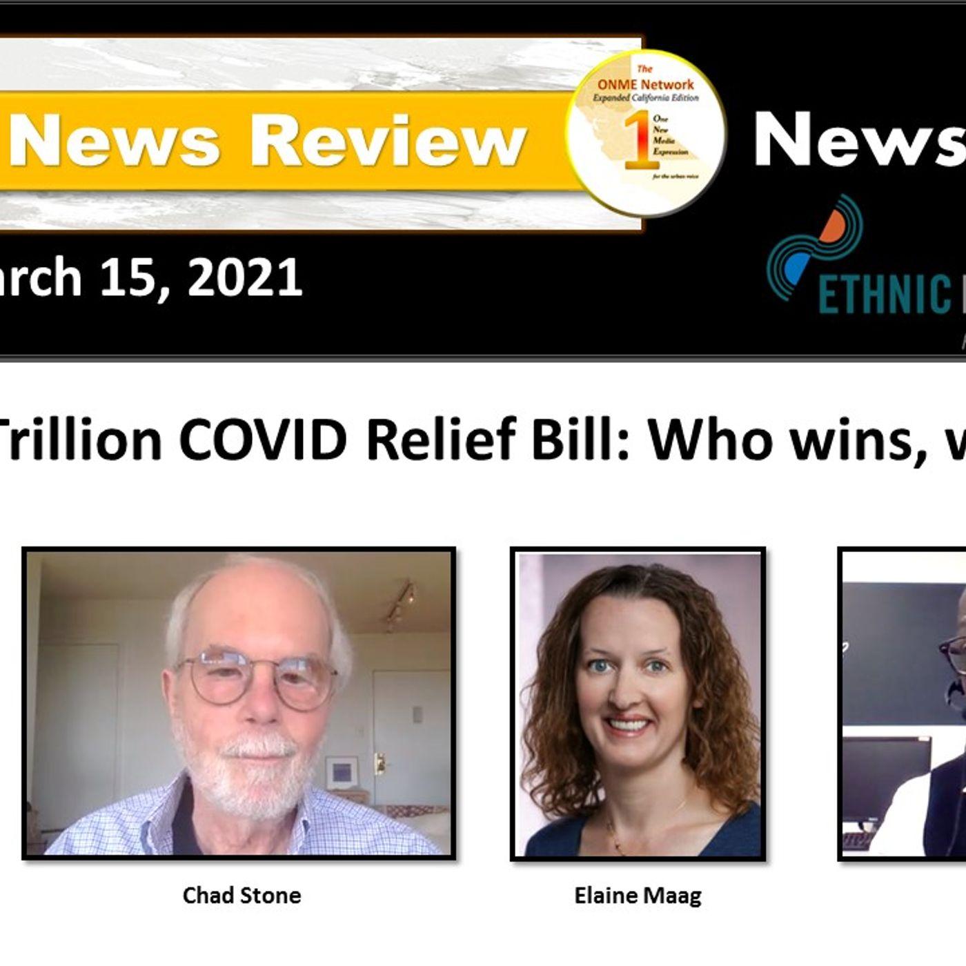 (3-15-21) The $1.9 Trillion COVID Relief Bill: Who wins, who loses?
