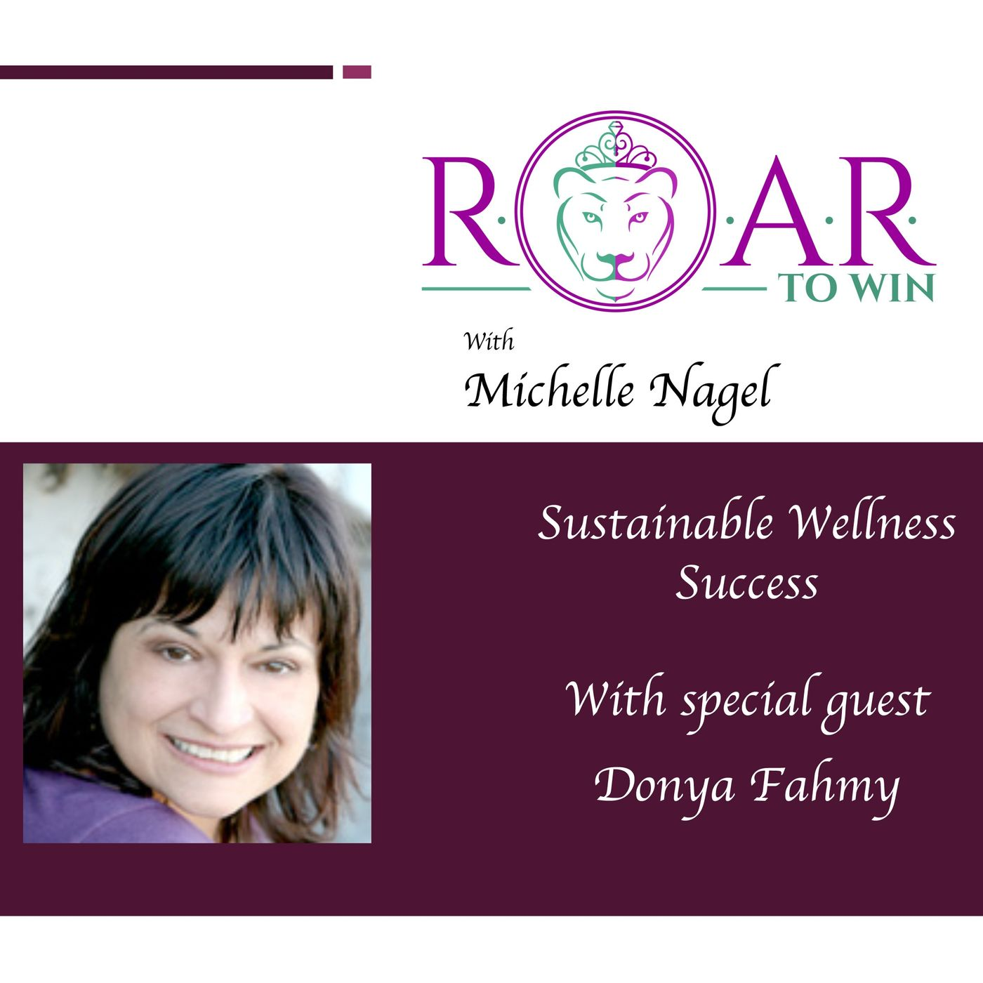 Sustainable Wellness Success with Donya Fahmy