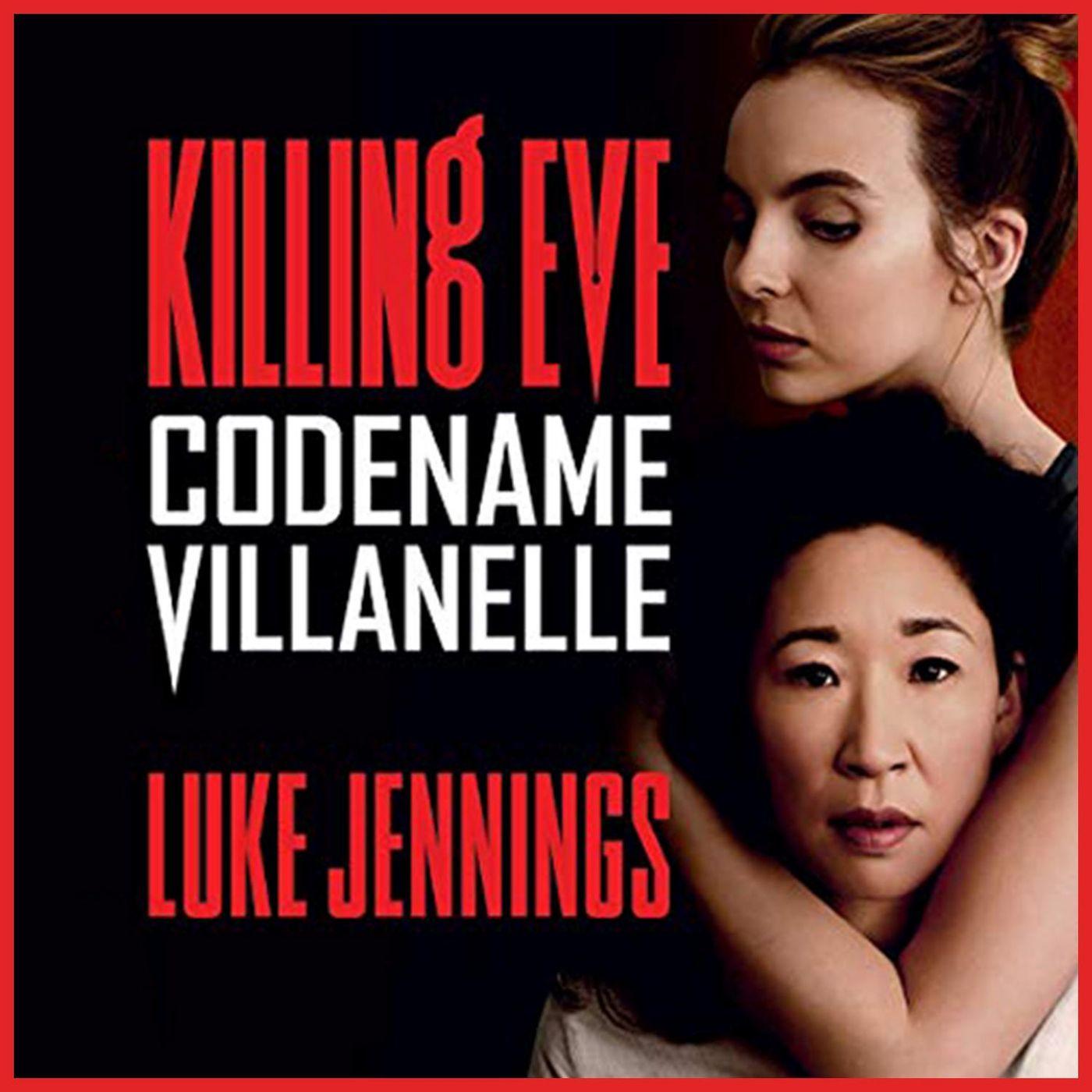 LUKE JENNINGS - Killing Eve