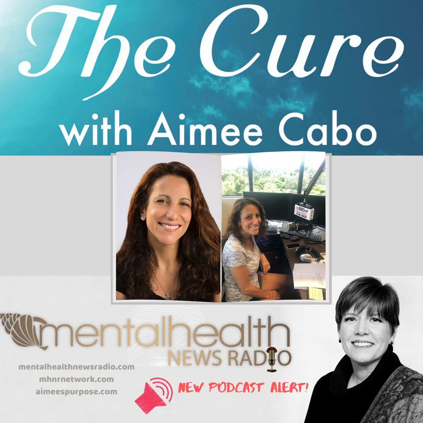Mental Health News Radio - The Cure with Aimee Cabo