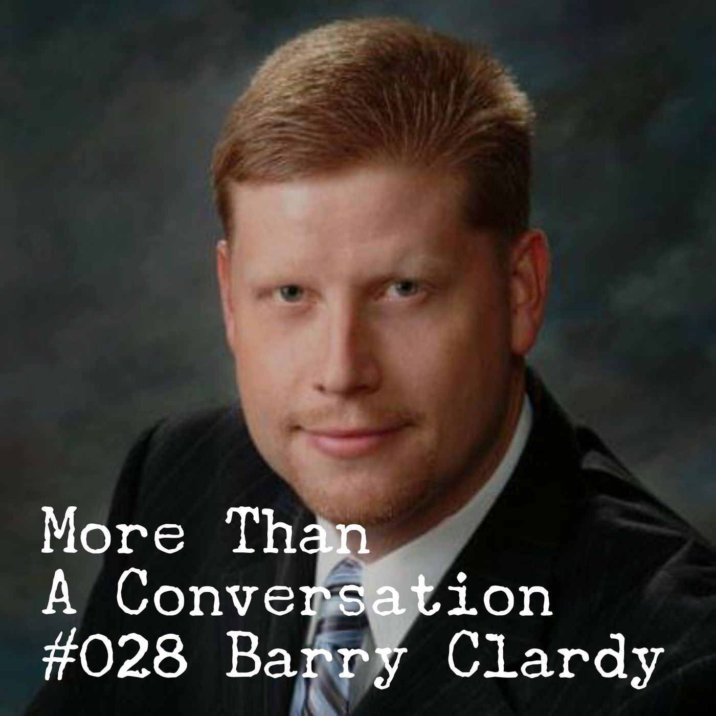 #028 Barry Clardy, Pastor