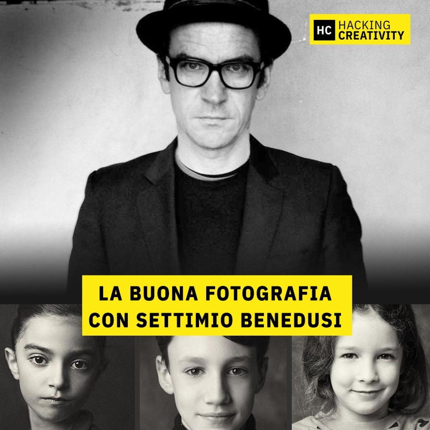 49 - La buona fotografia con Settimio Benedusi