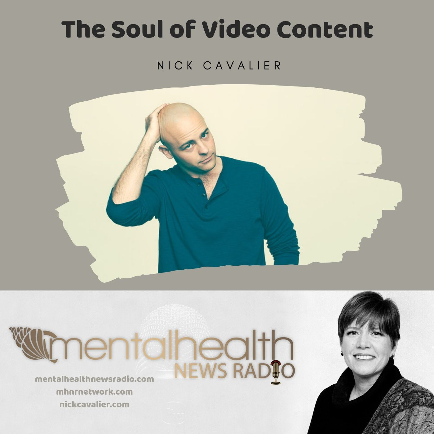 Mental Health News Radio - The Soul of Video Content with Director Nick Cavalier