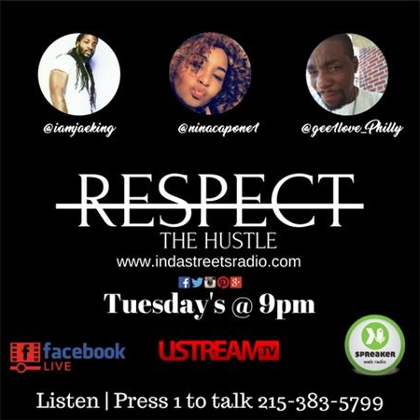 Respect The Hustle- People Empowerment Show Special Invited Guest 215-383-5799